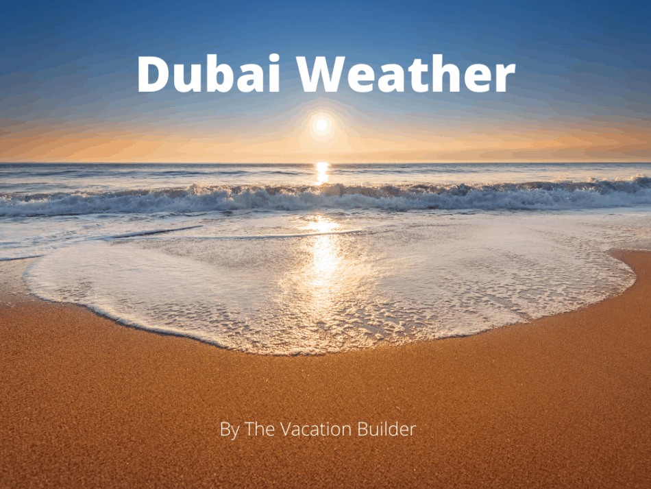Weather in Dubai January   The Vacation Builder