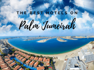 The Best Hotels on The Palm Dubai | The Vacation Builder