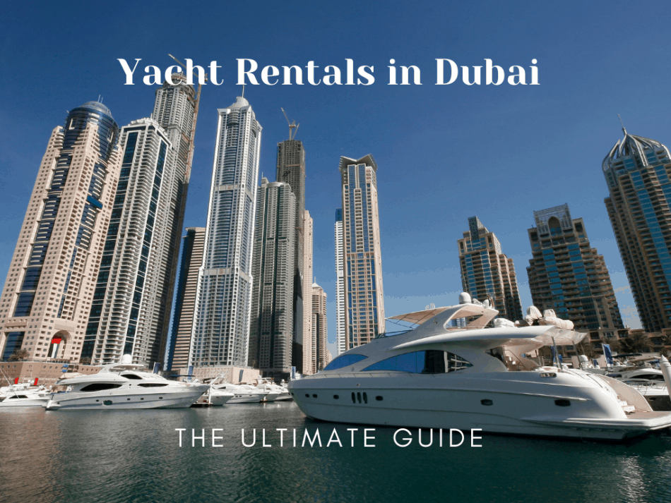 Best Places to Rent a Yacht in Dubai | The Vacation Builder