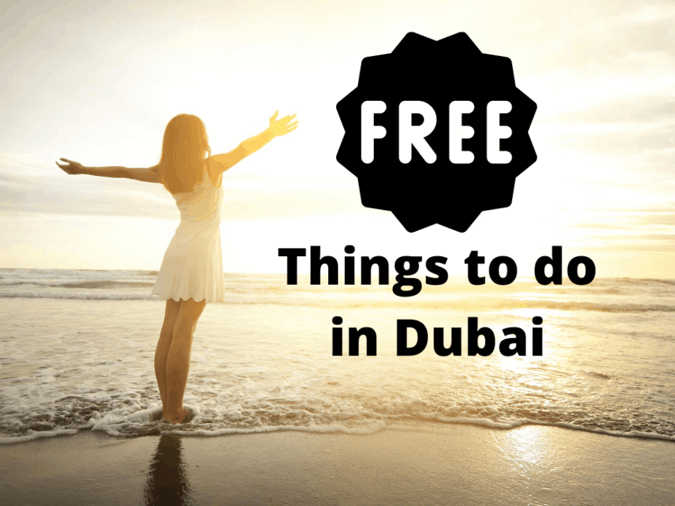 Free Things to do in Dubai   The Vacation Builder