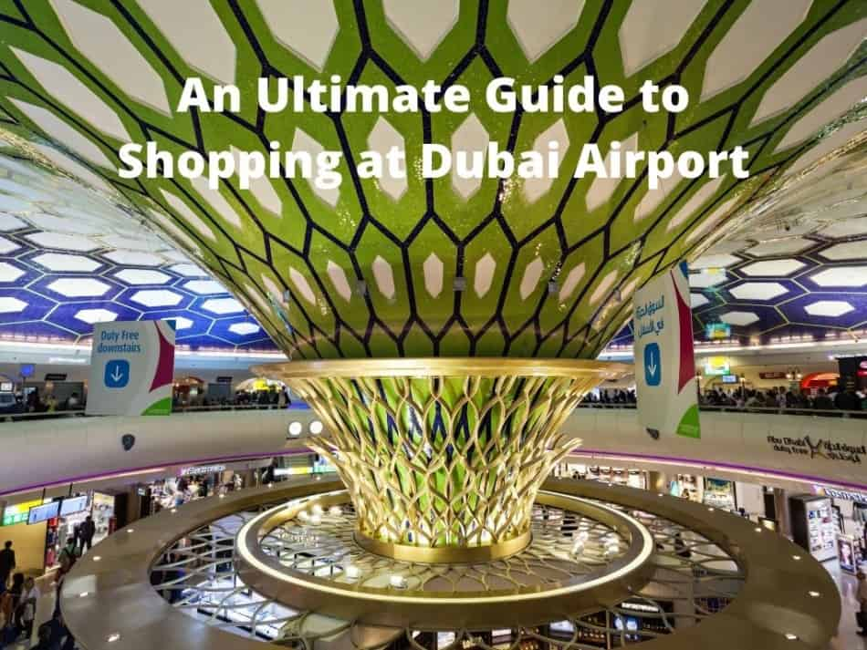 Shopping in Dubai | The Ultimate Guide | The Vacation Builder