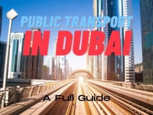 How to Use Public Transport in Dubai   The Vacation Builder