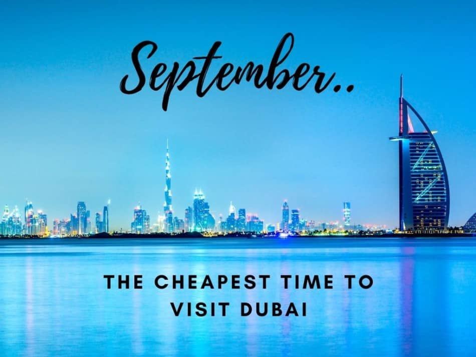 September is the Cheapest Month to Visit Dubai | The Vacation Builder