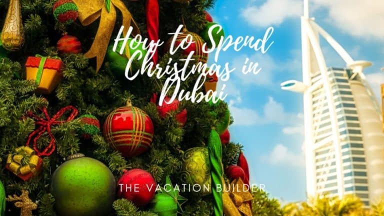 How to Spend Christmas in Dubai