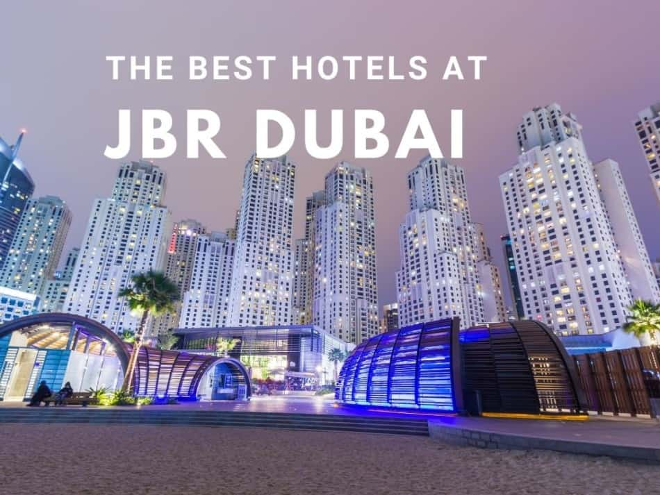 The Best Hotels at JBR | The Vacation Builder