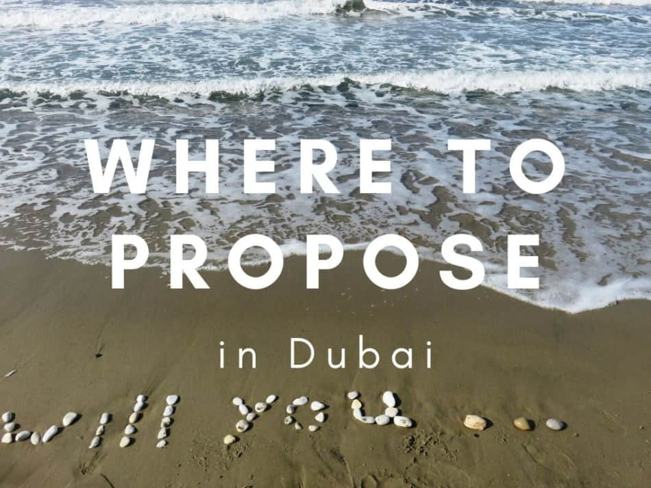 Where to Propose in Dubai   The Vacation Builder