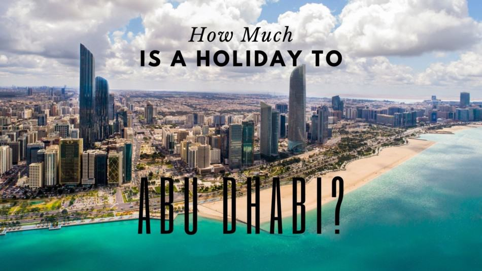 How Much is a Week in Abu Dhabi