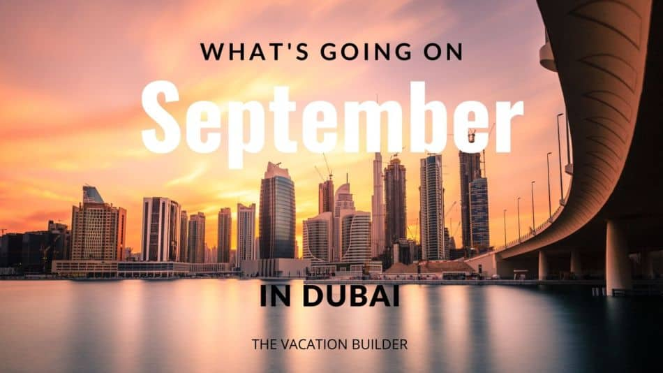 September in Dubai - Month Guide