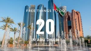 20 Free Things to do in Abu Dhabi for a Budget Vacation