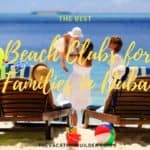 7 of The Best Beach Clubs for Families in Dubai | The Vacation Builder