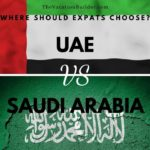 UAE or Saudi Arabia for Expats? The Vacation Builder